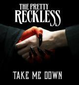 The Pretty Reckless представили новый сингл «Take Me Down»